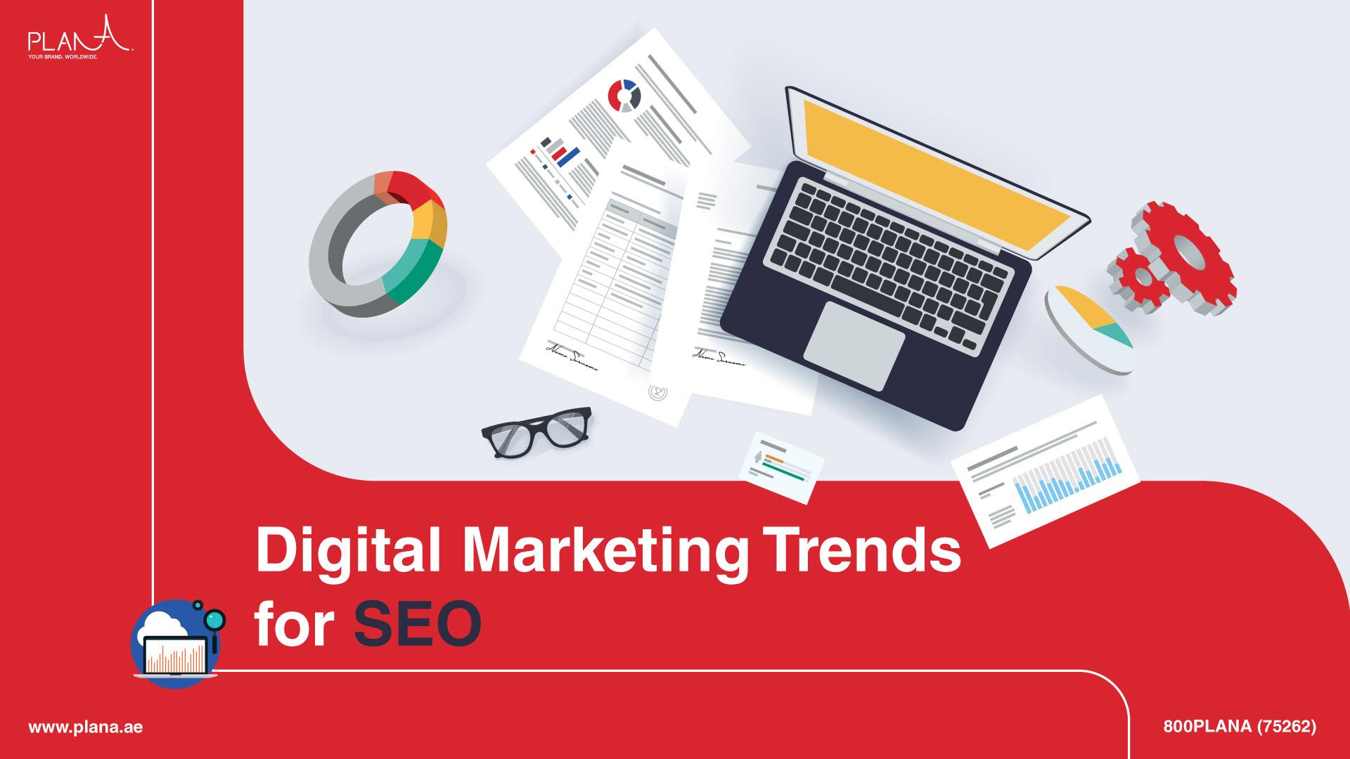 Digital Marketing Trends for SEO