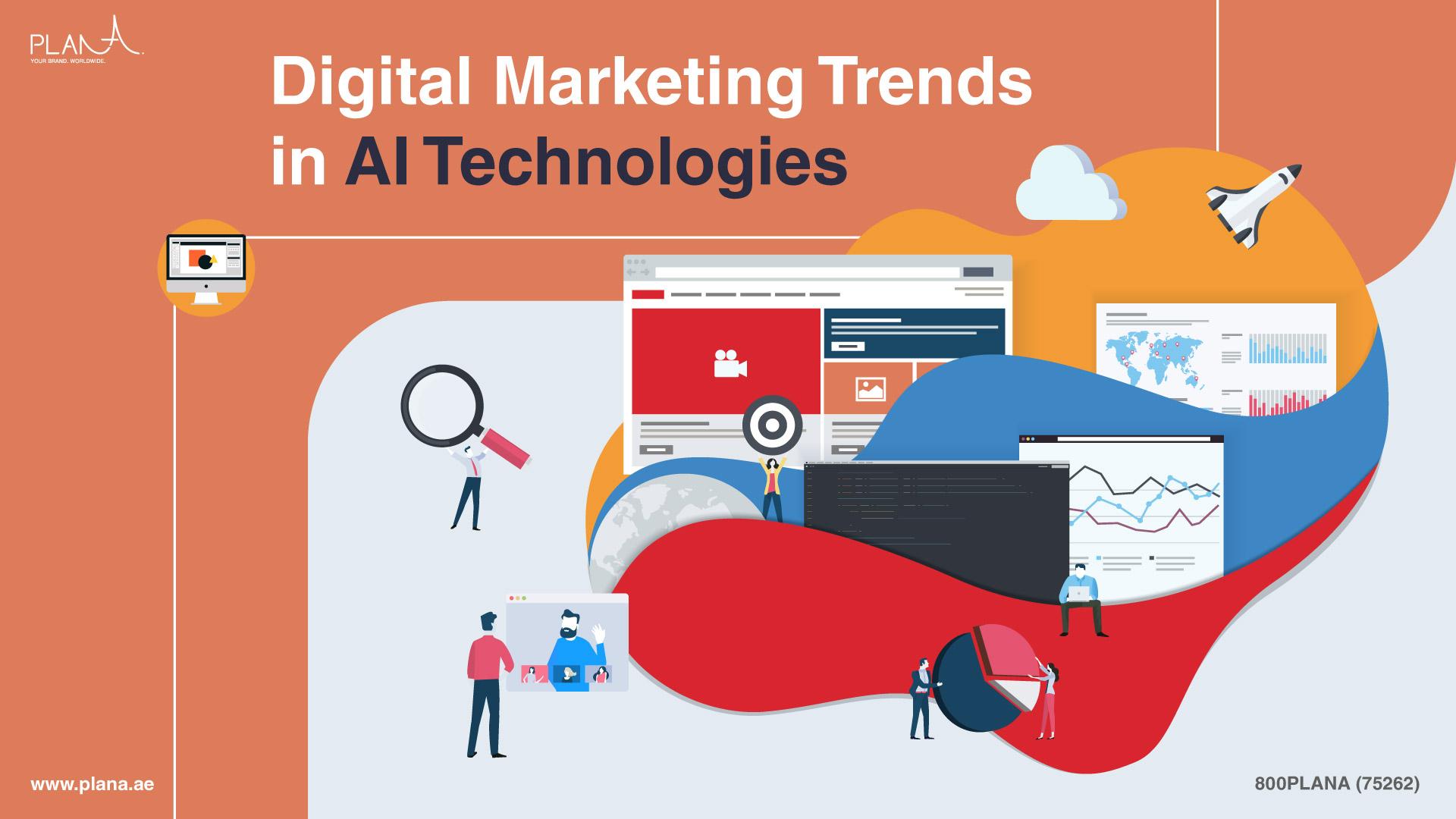 Digital Marketing Trends in AI Technologies