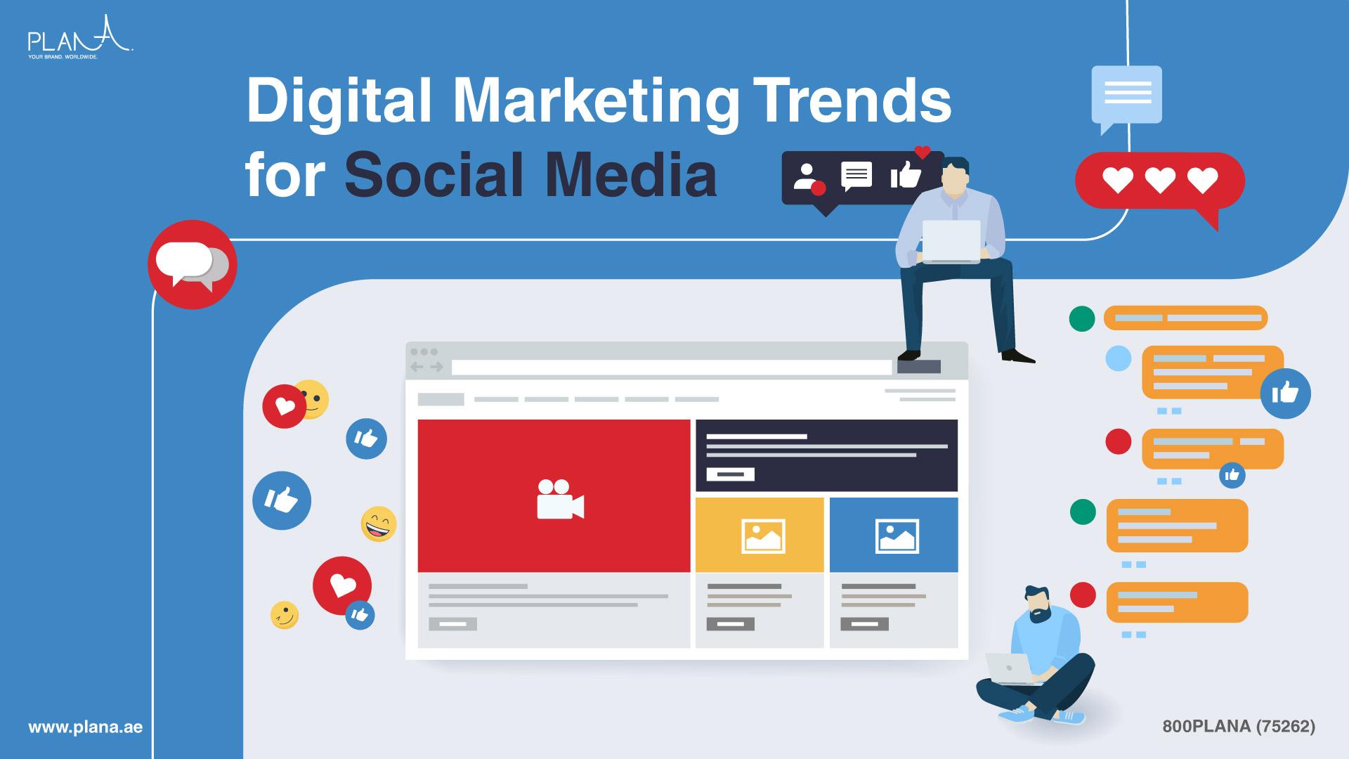 Digital Marketing Trends for Social Media