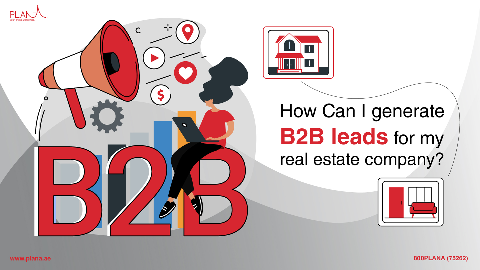 How Can I generate B2B leads for my real estate company?