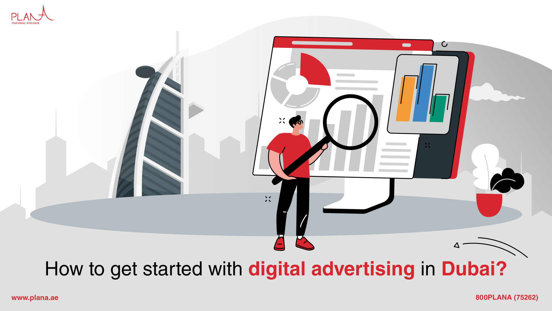 How to Get Started With Digital Advertising in Dubai?