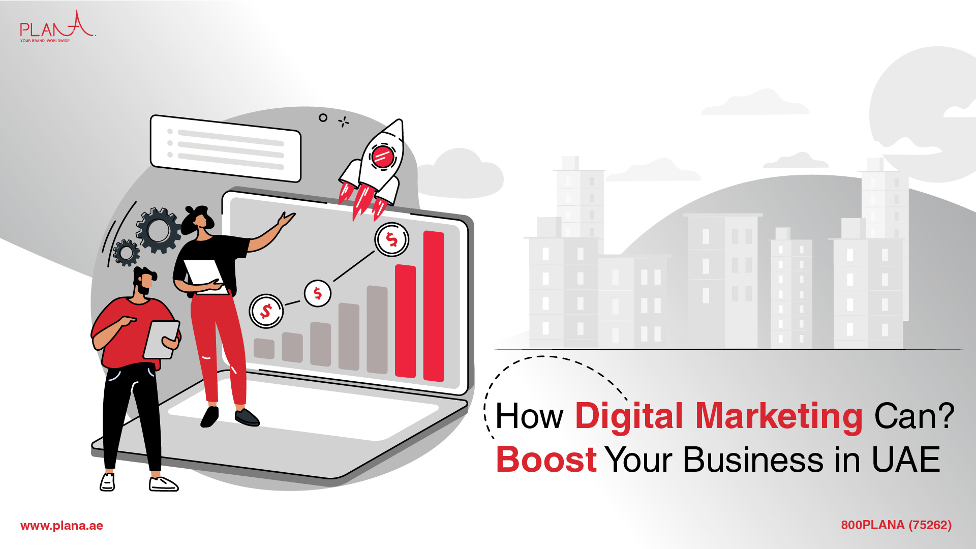 How Digital Marketing Can Boost Your Business in UAE?